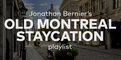 Jonathan Bernier's Old Montreal Staycation playlist