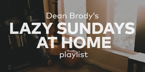 Dean Brody's Lazy Sundays at Home Playlist